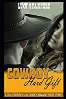 Cowboy Hard Gift