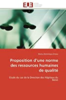 Proposition d''une Normes Des Ressources Humaines de Qualité (Omn.Univ.Europ.)