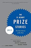 The O. Henry Prize Stories 2015 by Unknown(2015-09-15)
