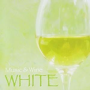 ミュージック&ワイン ホワイト