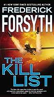 The Kill List by Frederick Forsyth(2014-08-05)