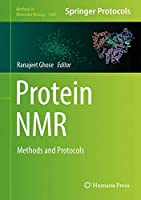 Protein NMR: Methods and Protocols (Methods in Molecular Biology)