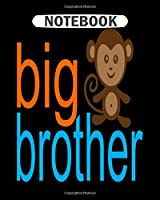 Notebook: big brother monkey  College Ruled - 50 sheets, 100 pages - 8 x 10 inches