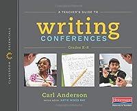 Writing Conferences Grades K-8 (Classroom Essentials)