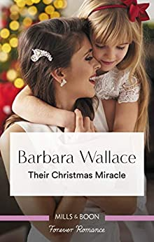 Their Christmas Miracle by [Wallace, Barbara]