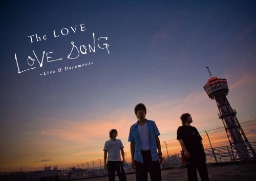 LOVE SONG ~Live & Document~ [DVD]