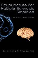 Acupuncture for Multiple Sclerosis Simplified: An Illustrated Guide