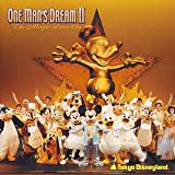 東京ディズニーランド ワンマンズ・ドリームII ザ・マジック・リブズ・オンを試聴する