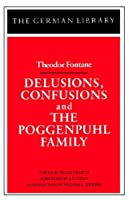Delusions, Confusions, and the Poggenpuhl Family: Theodor Fontane (German Library)