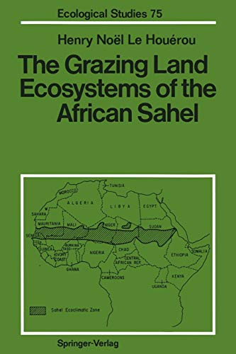 Download The Grazing Land Ecosystems of the African Sahel (Ecological Studies) 3642744591
