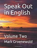 Speak Out in English: Volume Two