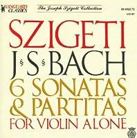6 Sonatas & Partitas: Szigeti(Vl)