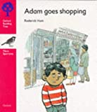 Oxford Reading Tree: Stage 4: More Sparrows Storybooks: Adam Goes Shopping: Adam Goes Shopping