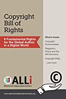 Copyright Bill of Rights: Eight Fundamental Rights for the Global Author in a Digital World