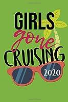 Girls Gone Cruising 2020 Journal: Cruise Vacations
