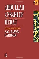 Abdullah Ansari of Herat (1006-1089 C.E.) (Routledge Sufi Series)