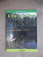 Trip to the Pond, Above Level Reader Grade 3: Harcourt School Publishers Math (Hsp Math 09)
