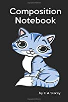 Composition Book: Cat Girl's Writing Notebook for Journaling at School