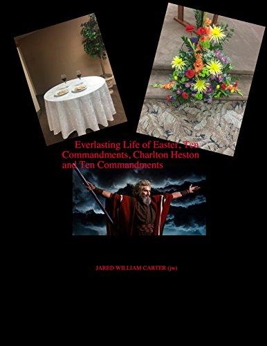 Everlasting Life of Easter, Charlton Heston and The Ten Commandments (English Edition)