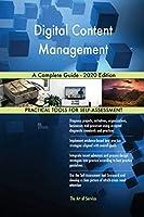Digital Content Management A Complete Guide - 2020 Edition