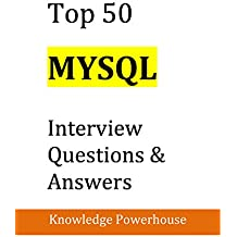 Top 50 MySQL Interview Questions & Answers