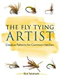 The Fly Tying Artist: Creative Patterns for Common Hatches 画像