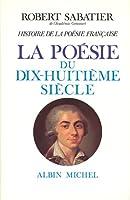 Histoire de La Poesie Francaise - Tome 4 (Critiques, Analyses, Biographies Et Histoire Litteraire)