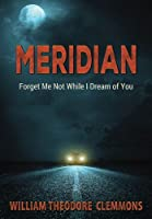 Meridian: A Line That Divides the World in Two