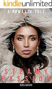 STEAMY PASSION: A Romance Novel (English Edition)