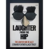 Laughter From The Hip: The Lighter Side Of Jazz