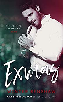 Exmas - A Hate-to-Love Holiday Romance by [Renshaw, Winter]