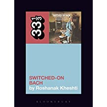 Wendy Carlos's Switched-On Bach