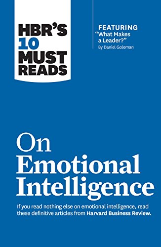 "『HBR's 10 Must Reads on Emotional Intelligence (with featured article ""What Makes a Leader?"" by Daniel Goleman)(HBR's 10 Must Reads)』のトップ画像"
