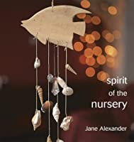 Spirit of the Nursery