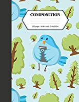 Composition: Book - Wide Ruled - Cute Notebook with Bird with Smart Phone - Journal for Students / Teachers - 7.44 X 9.69