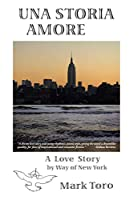 Una Storia Amore: A Love Story by Way of New York