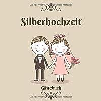 Silberhochzeit Gaestebuch: 25 Jahre   Zum Eintragen   Fuer bis zu 40 Gaeste zum Hochzeitstag   Geschenkidee   Motiv Traumpaar