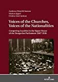 Voices of the Churches, Voices of the Nationalities: Competing Loyalties in the Upper House of the Hungarian Parliament (1867-1918) 画像