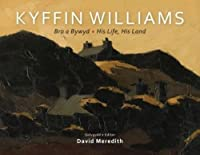 Bro a Bywyd: Kyffin Williams - His Life, his Land