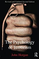 The Psychology of Terrorism (Political Violence) by John G. Horgan(2014-06-18)