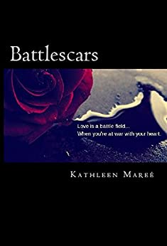 Battlescars (Cut Book 2) by [Mareé, Kathleen]