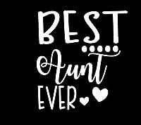 Best Aunt Everホワイトデカールビニールsticker|cars Trucks Vans壁laptop|ホワイト|5.5X 5in|lli568