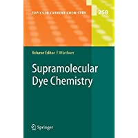 Supramolecular Dye Chemistry (Topics in Current Chemistry)