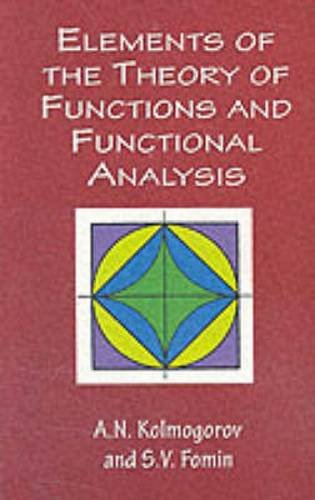 Elements of the Theory of Functions and Functional Analysis (Dover Books on Mathematics)の詳細を見る