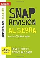 Collins Snap Revision ? Algebra (for papers 1 2 and 3): Edexcel GCSE Maths Higher【洋書】 [並行輸入品]