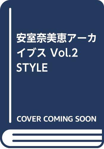 安室奈美恵アーカイブス Vol.2 STYLE