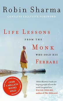 Life Lessons from the Monk Who Sold His Ferrari by [Sharma, Robin]