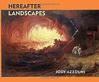 Hereafter Landscapes