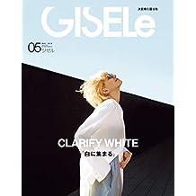 GISELe(ジゼル) 2019年 05 月号 [雑誌]