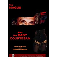 The Magus and His Baby Courtesan (Doctor Faustef and Evangela Morachin) (English Edition)